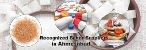 Sugar Suppliers in Ahmedabad
